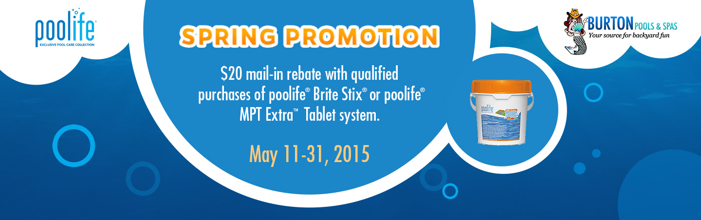 Get a $20 mail-in rebate on qualifying purchases of Poolife systems May 11 through 31!