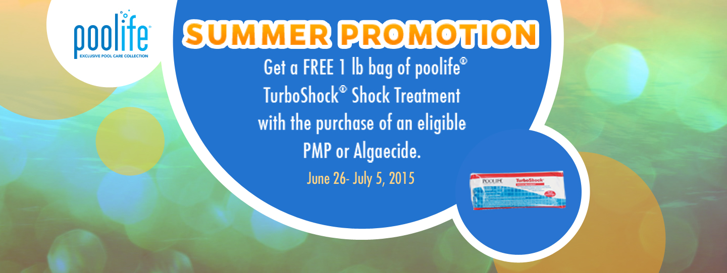 Get a free bag of poolife TurboShock with purchase of select poolife products now through July 5th.