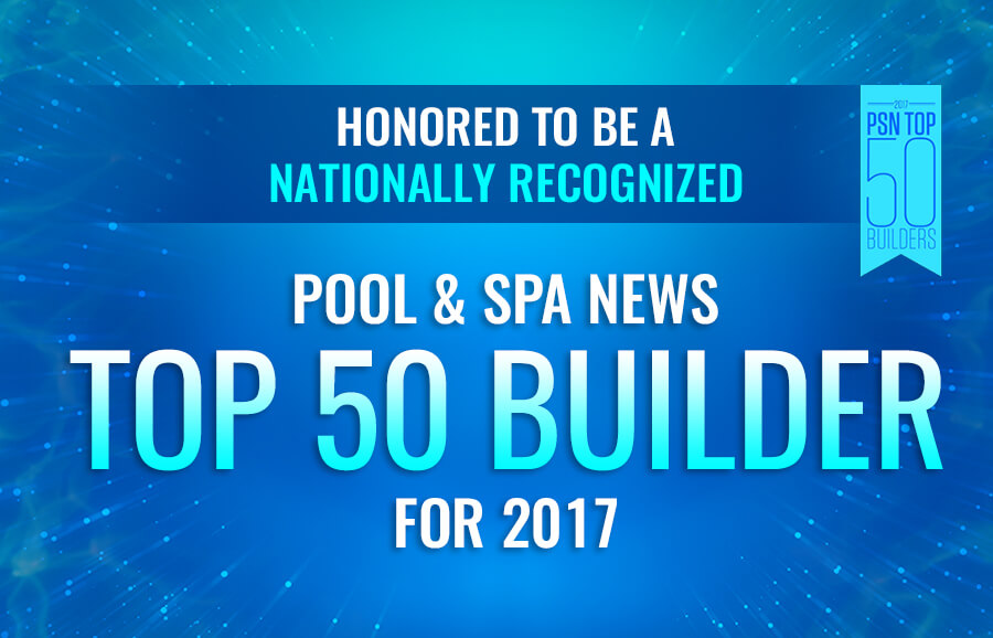 Burton Pools & Spas Named One of the Top 50 Pool Builders in the Country