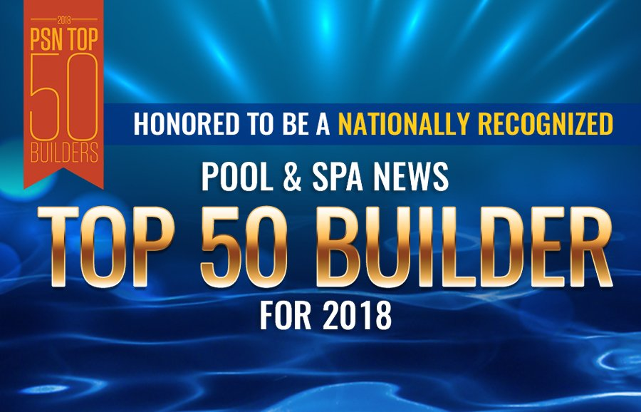 Burton Pools Spas Named One Of The Top 50 Pool Builders In Country For